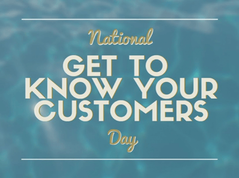 Get to know your customers day soon are you following suit get