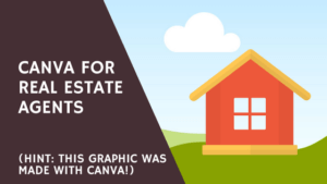Canva Free for Real Estate Agents