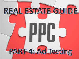 Google AdWords Part 4: Testing Your Ad for Success