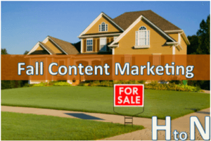 A to Z Guide to Fall Real Estate Content Ideas (Part II)